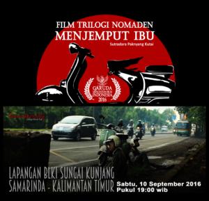 """Kota Samarinda menjadi tempat pemutaran film Trylogi Nomaden """"Menjemput Ibu"""" berikutnya. (Ist)"""